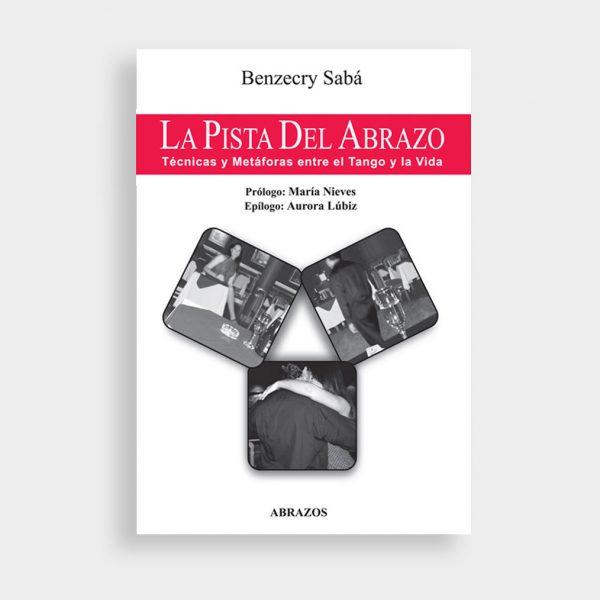 Gustavo_Benzecry_Saba-La_Pista_del_abrazo-tienda-tangomilonga_com_ar-01